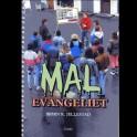 Mal evangeliet - download