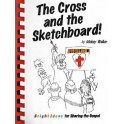 The Cross and the Sketchboard