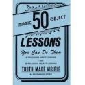 50 Magic / Object lessons